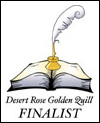Desert Rose Golden Quill Finalist